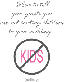 how to say no kids at wedding_3